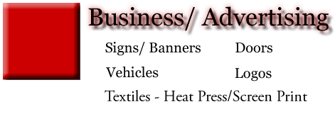 Business - Signs, Banners, Doors, Vehicles, and Logos