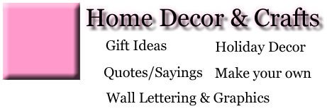 Crafts - Gift Ideas, Holiday Decor, Quotes Sayings, Design Your Own, and Wall Lettering and Graphics
